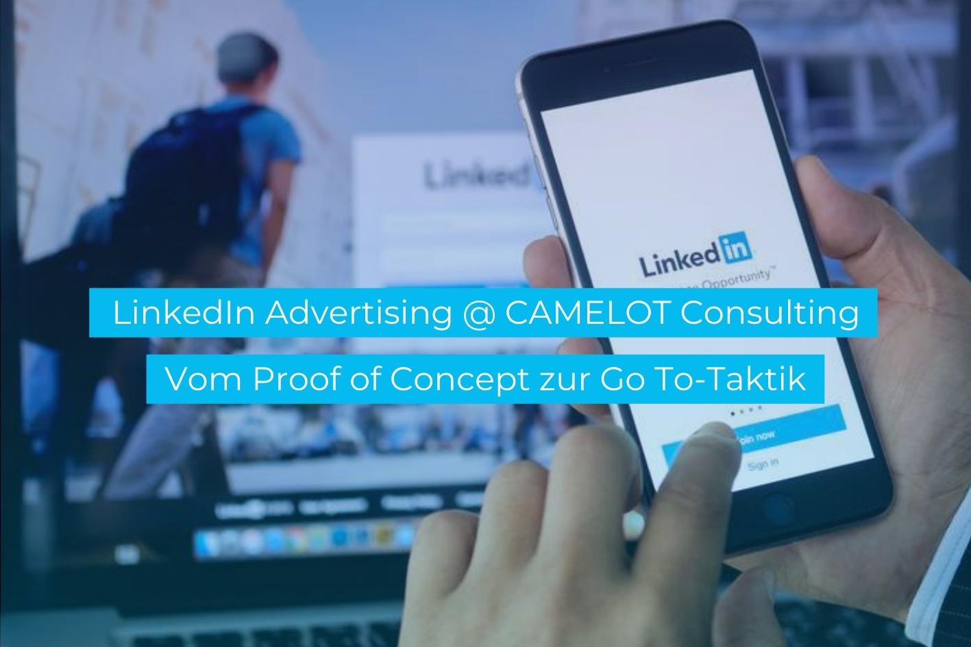 LinkedIn Advertising @ CAMELOT