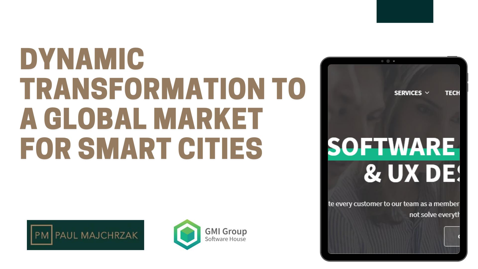 Dynamic transformation to a global smart city mark - Digital Strategy