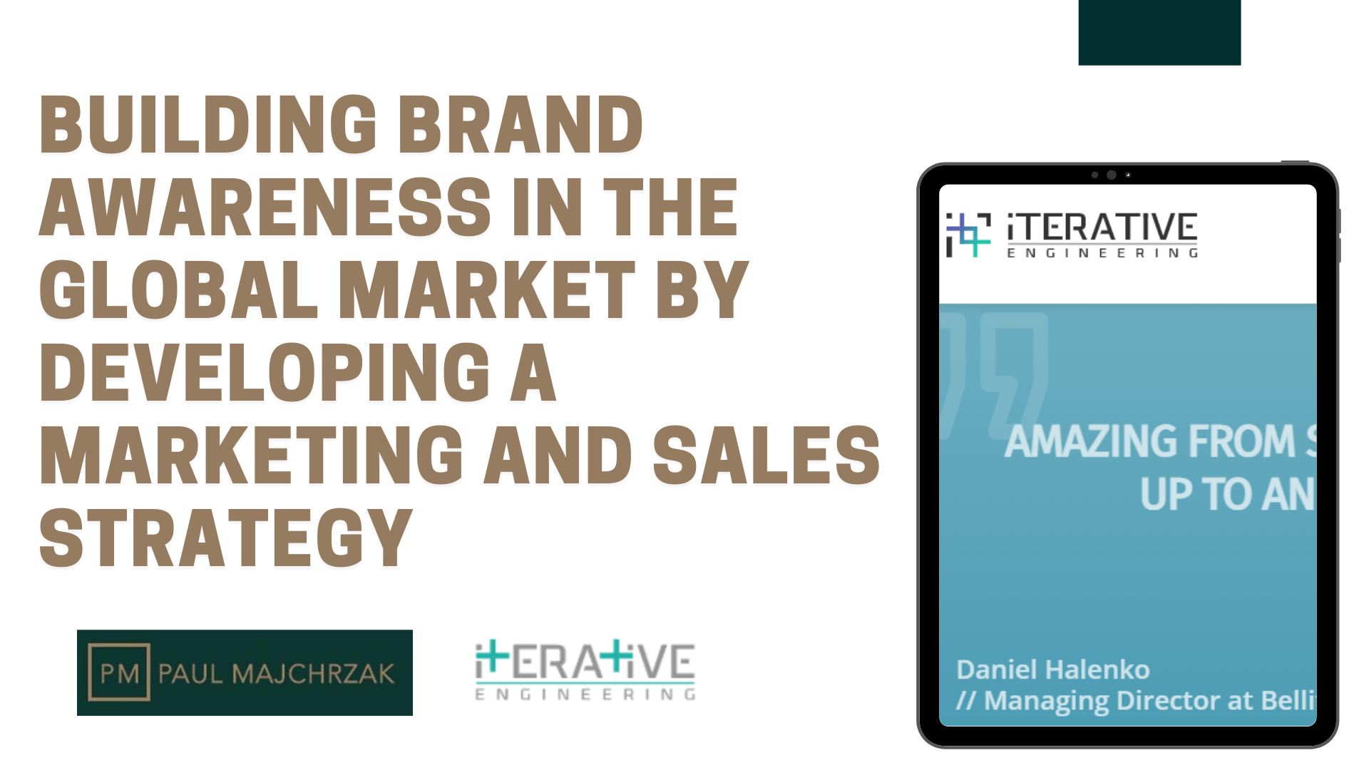 Building brand awareness in the global market. - Branding & Positioning