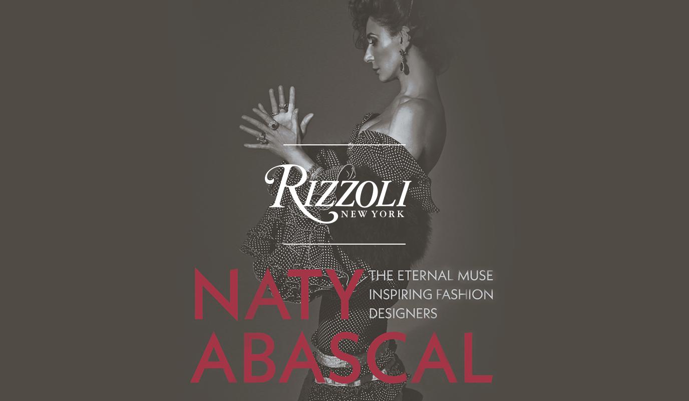 Rizzoli - Libro 'Naty Abascal,  The eternal muse' - Relaciones Públicas (RRPP)