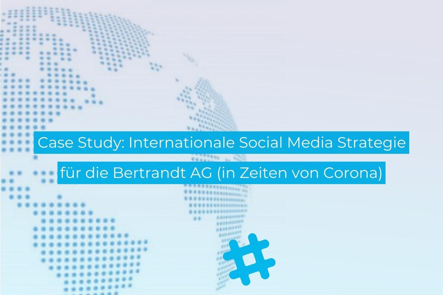 Internationale Social Media Strategie Bertrandt AG - Social Media