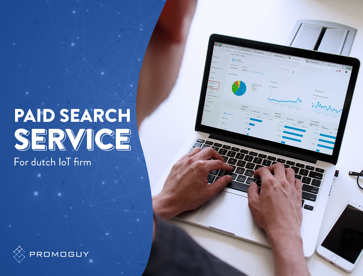 Paid Search Service for Dutch IoT Firm - Digital Strategy